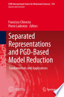 Separated Representations and PGD Based Model Reduction Book