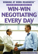 Step by Step Guide to Win Win Negotiating Every Day