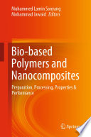 Bio-based Polymers and Nanocomposites