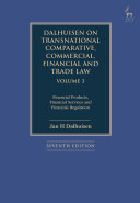 Dalhuisen on Transnational Comparative  Commercial  Financial and Trade Law Volume 3