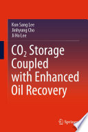 CO2 Storage Coupled with Enhanced Oil Recovery Book