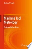 Machine Tool Metrology