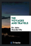 The Voyages and Travels