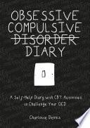 Obsessive Compulsive Disorder Diary Book