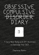 Obsessive Compulsive Disorder Diary Pdf/ePub eBook