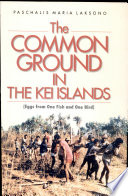 The Common Ground in the Kei Islands