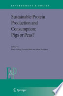 Sustainable Protein Production and Consumption  Pigs or Peas