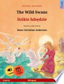 The Wild Swans     Dzikie   ab  dzie  English     Polish  Book PDF