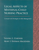 Legal Aspects of Maternal Child Nursing Practice Book