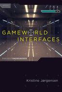 Gameworld Interfaces Pdf/ePub eBook