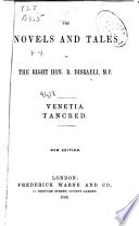 The Novels   Tales of the Right Hon  B  Disraeli      Venetia  Tancred
