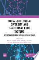 Social Ecological Diversity and Traditional Food Systems