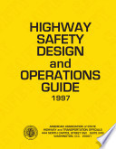 Highway Safety Design and Operations Guide  1997