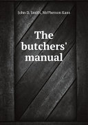 The butchers  manual