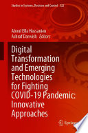 Digital Transformation and Emerging Technologies for Fighting COVID 19 Pandemic  Innovative Approaches Book