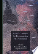 Spatial Concepts for Decolonizing the Americas