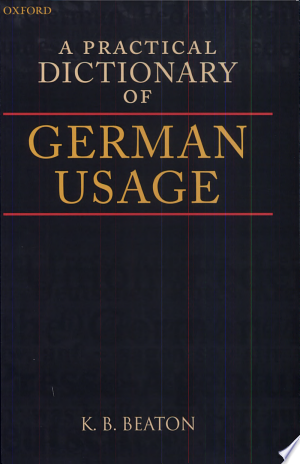 Download A Practical Dictionary of German Usage Free Books - Dlebooks.net