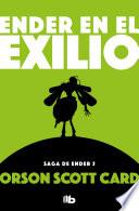 Ender en el exilio (Saga de Ender 6)  : SAGA DE ENDER