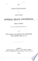 The Proceedings of the First General Peace Convention