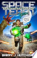Space Team: Sentienced to Death