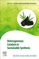 Heterogeneous Catalysis in Sustainable Synthesis
