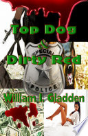 TOP DOG -&- DIRTY RED