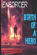 Enforcer  Birth of a Hero Book PDF