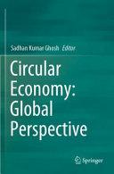 Circular Economy  Global Perspective Book