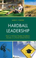 Hardball Leadership