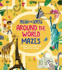 Lift The Flap  Around the World Mazes