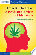 """A Psychiatrist's View of Marijuana"" by Timmen Cermak"