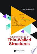Advanced Topics Of Thin walled Structures