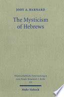 The Mysticism Of Hebrews