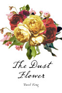 The Dust Flower