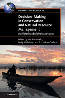 Decision-Making in Conservation and Natural Resource Management