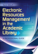 Electronics Resources Management in the Academic Library