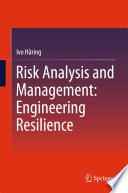Risk Analysis and Management  Engineering Resilience Book