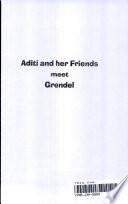 Aditi And Her Friends Meet Grendel