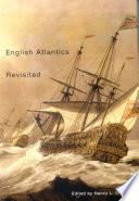 English Atlantics Revisited