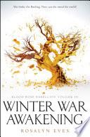 Winter War Awakening  Blood Rose Rebellion  Book 3