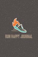 Run Happy Journal