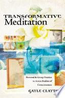 Transformative Meditation