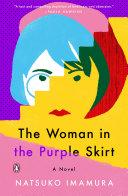 The Woman in the Purple Skirt Pdf/ePub eBook
