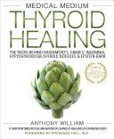 Medical Medium Thyroid Healing