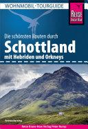 Reise Know-How Wohnmobil-Tourguide Schottland mit Hebriden und Orkneys Pdf/ePub eBook