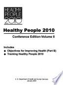Healthy People 2010  Volume 2  January 24 28  2000