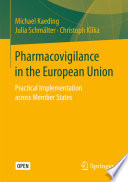 Pharmacovigilance in the European Union