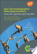 Gas Chromatography–Mass Spectrometry