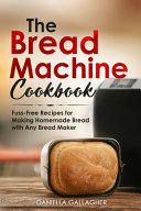 Pdf The Bread Machine Cookbook