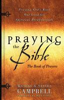 Praying the Bible Book of Prayers